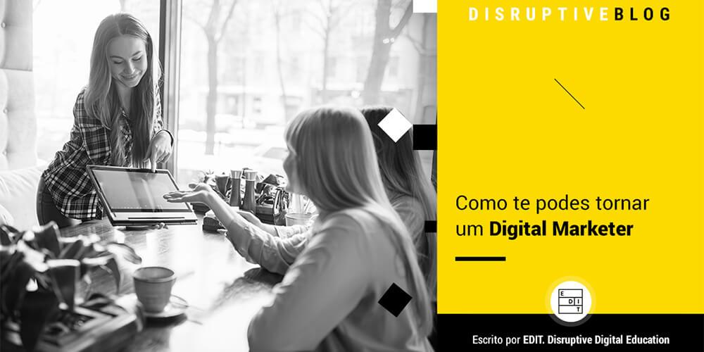 Como-te-podes-tornar-um-Digital-Marketer_1000x500